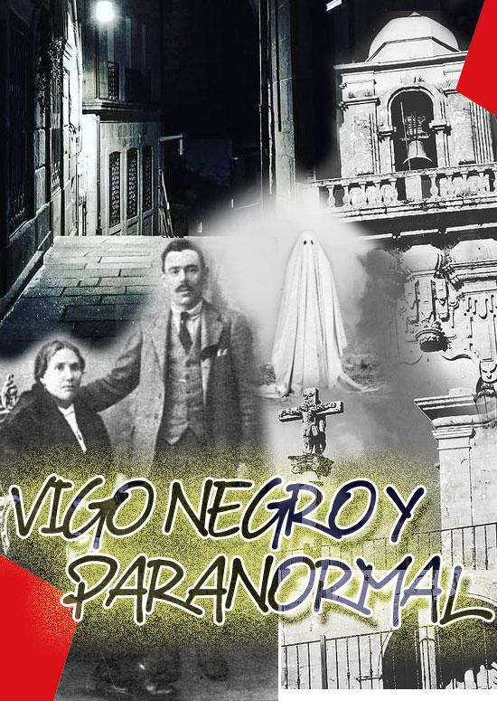 ruta Vigo negro y paranormal